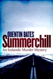 Summerchill ebook by Quentin Bates