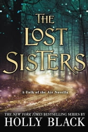 The Lost Sisters ebooks by Holly Black