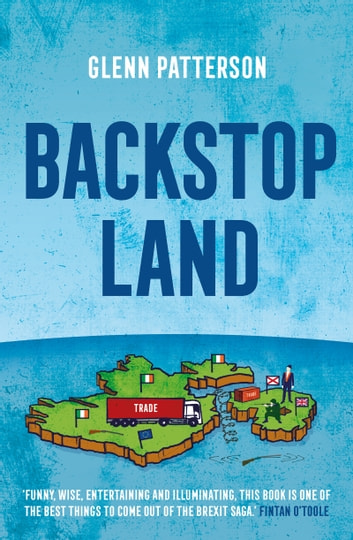 Backstop Land ebook by Glenn Patterson
