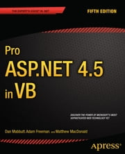 Pro ASP.NET 4.5 in VB ebook by Dan Mabbutt,Adam Freeman,Matthew MacDonald