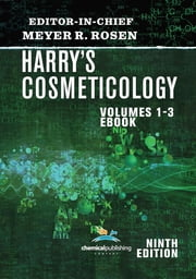 Harry's Cosmeticology 9th Edition ebook by Meyer R. Rosen