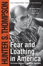 Fear and Loathing in America ebook by Hunter S. Thompson