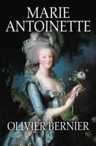 Marie Antoinette ebook by