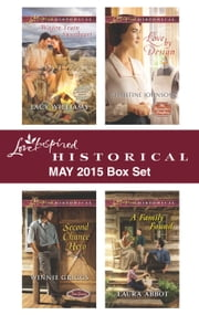 Love Inspired Historical May 2015 Box Set - Wagon Train Sweetheart\Second Chance Hero\Love by Design\A Family Found ebook by Lacy Williams,Winnie Griggs,Christine Johnson,Laura Abbot
