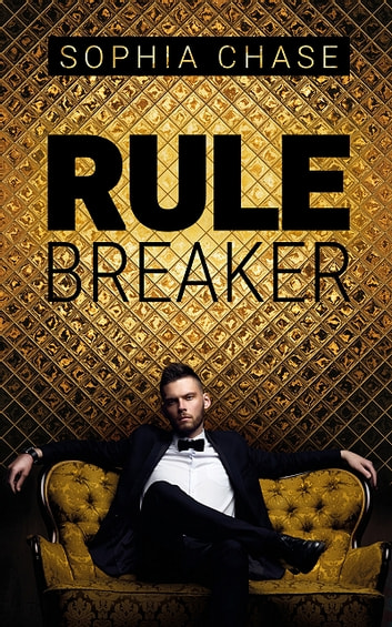 Rulebreaker ebook by Sophia Chase