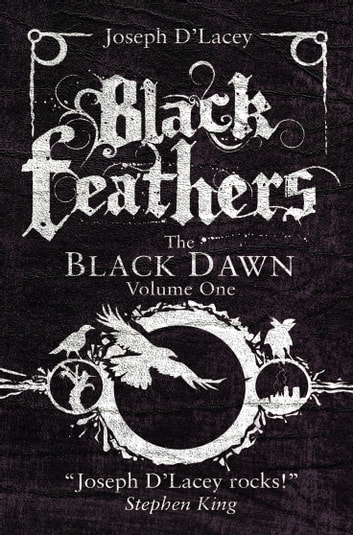 Black Feathers ebook by Joseph D'Lacey