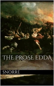 The Prose Edda ebook by Snorre