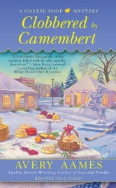 Clobbered by Camembert ebook by Avery Aames
