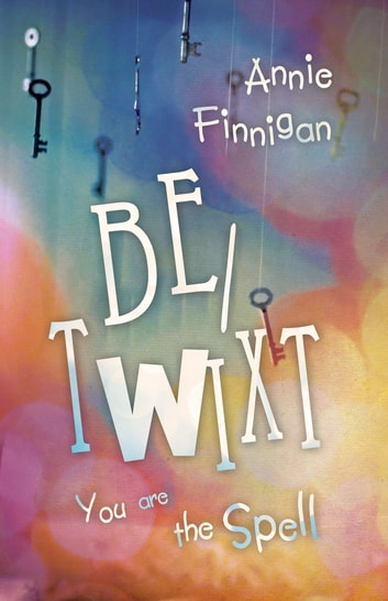 Be/twixt ebook by Annie Finnigan