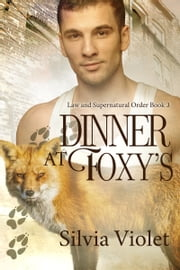 Dinner at Foxy's ebook by Silvia Violet