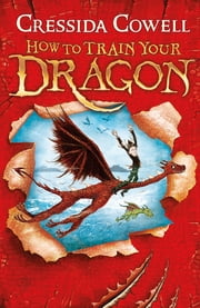 How to Train Your Dragon - Book 1 電子書 by Cressida Cowell
