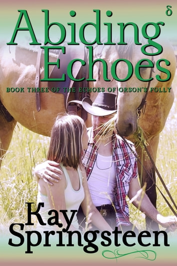 Abiding Echoes ebook by Kay Springsteen