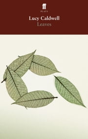 Leaves ebook by Lucy Caldwell