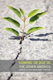 Coming of Age in the Other America ebook by Stefanie DeLuca,Susan Clampet-Lundquist,Kathryn Edin