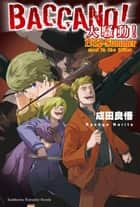 BACCANO!大騷動!(16) - 1932-Summer man in the killer ebook by 成田良悟