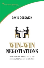 STTS: Win-Win Negotiation - Develop the mindset, skills and behaviours of winning negotiators ebook by David Goldwich