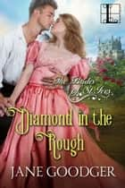 Diamond in the Rough ebooks by Jane Goodger