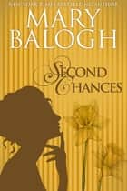 Second Chances ebook by Mary Balogh