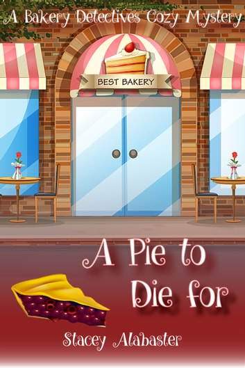 A Pie to Die For ebook by Stacey Alabaster
