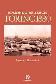Torino 1880 ebook by Edmondo De Amicis