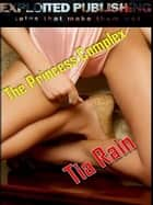 The Princess Complex ebook by