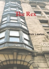 The Rex ebook by Rick Lawton