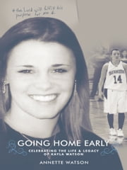 Kayla's Story: Going Home Early ebook by Annette Watson