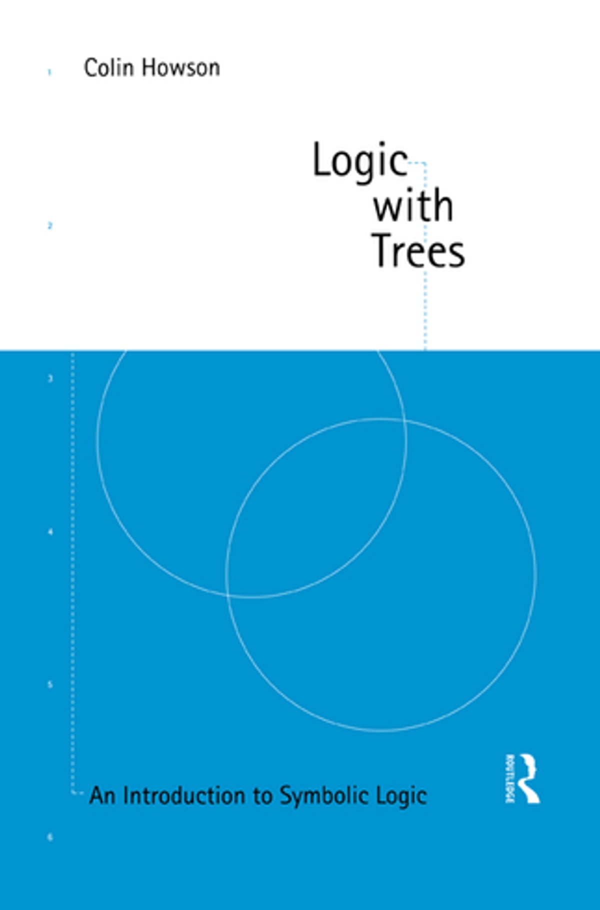 Logic With Trees Ebook By Colin Howson 9781134785506 Rakuten Kobo Tree Diagram