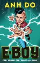 E-Boy: E-Boy 1 ebook by Anh Do, Chris Wahl