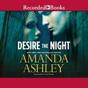 Desire the Night audiobook by Amanda Ashley
