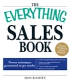 The Everything Sales Book ebook by Daniel Ramsey