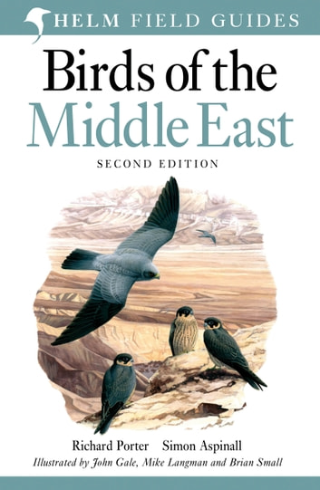 Birds of the Middle East ebook by Richard Porter,Simon Aspinall
