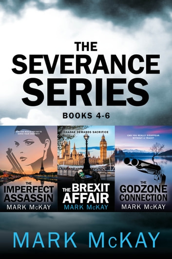 The Severance Series Books 4-6 ebook by Mark McKay