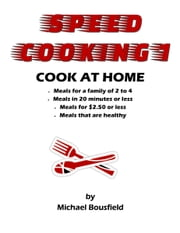 Speed Cooking 1 ebook by Michael Bousfield