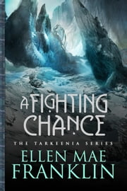 A Fighting Chance ebook by Ellen Mae Franklin
