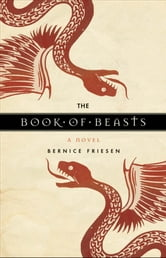 The Book of Beasts ebook by Bernice Friesen