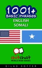1001+ Basic Phrases English - Somali ebook by Gilad Soffer