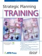 Strategic Planning Training ebook by Jeffrey Russell, Linda Russell