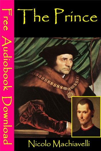 The Prince - [ Free Audiobooks Download ] ebook by Nicolo Machiavelli