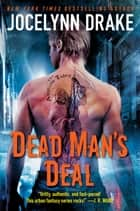 Dead Man's Deal - The Asylum Tales ebook by Jocelynn Drake
