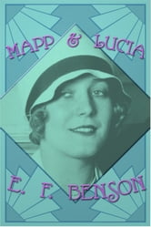 Mapp and Lucia ebook by E. F. Benson