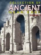 Collection Of Ancient Near East Volume 2 ebook by NETLANCERS INC