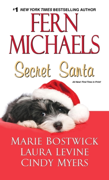 Secret Santa ebook by Fern Michaels,Marie Bostwick,Laura Levine,Cindy Myers