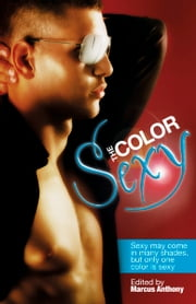 The Color Sexy ebook by Marcus Anthony