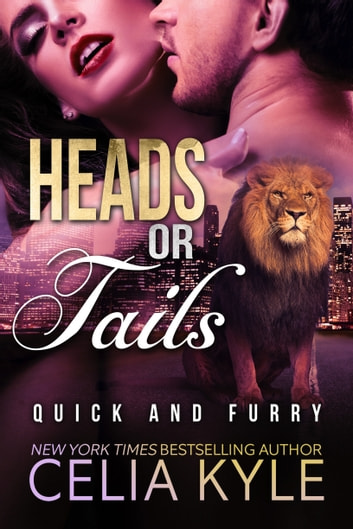Heads or Tails (BBW Paranormal Shapeshifter Romance) ebook by Celia Kyle