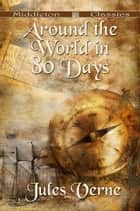 Around the World in 80 Days (Middleton Classics) ebook by Jules Verne