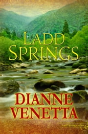 Ladd Springs ebook by Dianne Venetta