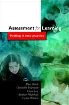 Assessment For Learning eBook by Paul Black, Chris Harrison, Clara Lee
