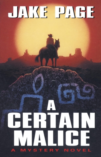 A Certain Malice ebook by Jake Page