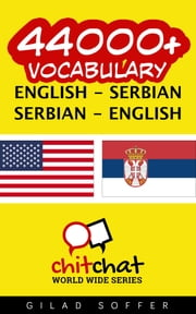 44000+ Vocabulary English - Serbian ebook by Gilad Soffer